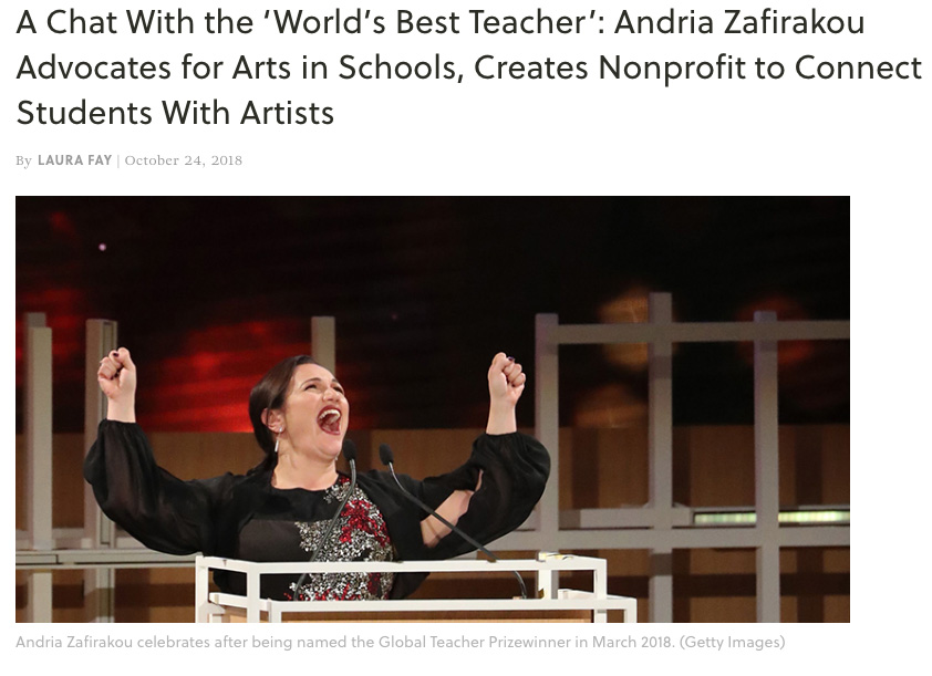 A Chat With the 'World's Best Teacher': Andria Zafirakou Advocates for Arts in Schools, Creates Nonprofit to Connect Students With Artists